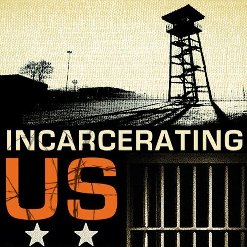 incarcerating